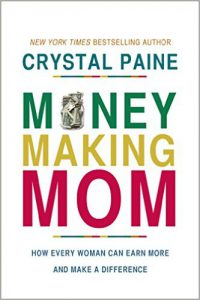 Money Making Mom by Crystal Paine