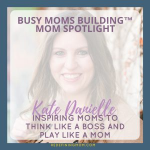 Mom Spotlight Kate Danielle Instagram
