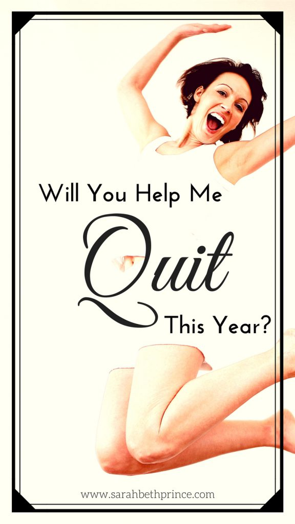 Will You Help ME Quit This Year?
